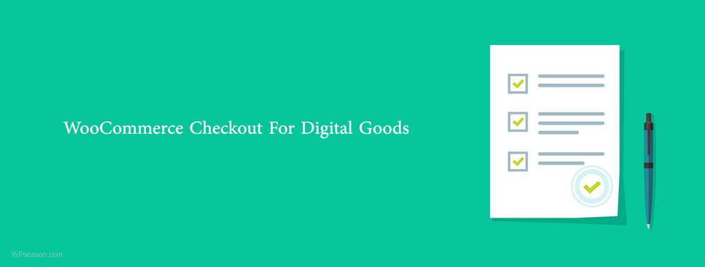 WooCommerce Checkout For Digital Goods banner