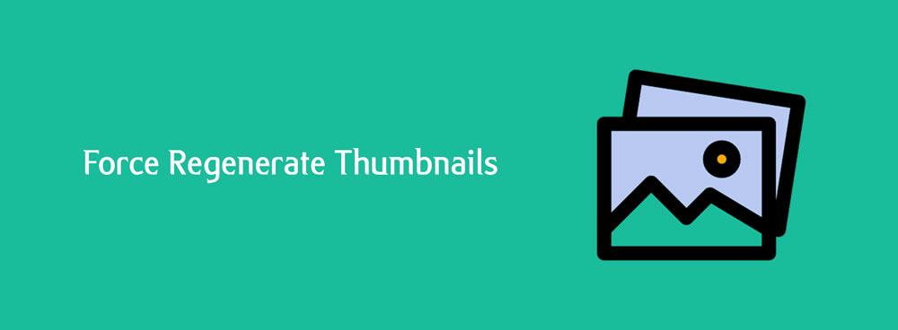 force regenerate thumbnails banner