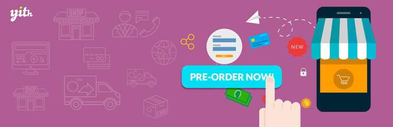 افزونه-YITH-Pre-Order-for-WooCommerce